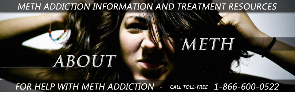 About Meth | Information and Treatment Resources